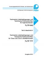 TL/TP ING - TTT (Teil 5 Abschnitt 4 der TL/TP-ING)