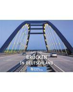 Brücken in Deutschland - Band 1