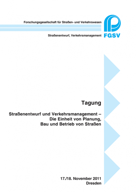 Tagungsbericht Straßenentwurf und Verkehrsmanagement - Dresden, 2011