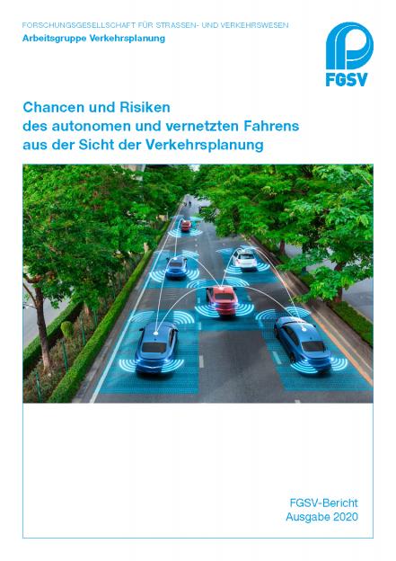 Chancen und Risiken des autonomen und vernetzten Fahrens aus der Sicht der Verkehrsplanung