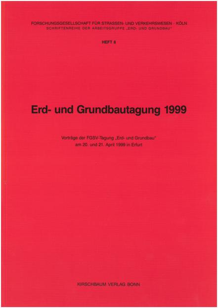 Erd- und Grundbautagung 1999