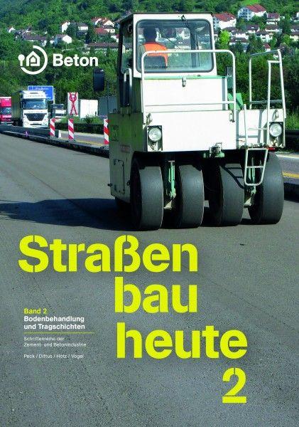 Straßenbau heute Band 2