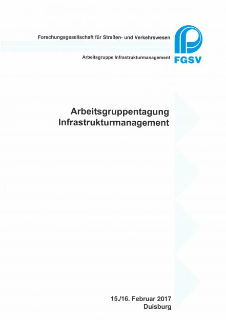 Arbeitsgruppentagung Infrastrukturmanagement 2017
