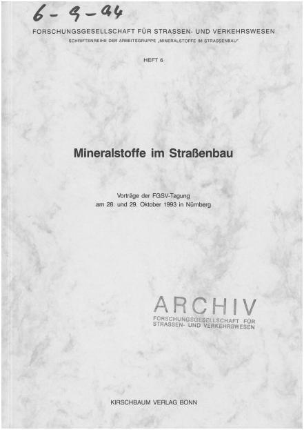 Mineralstoffe im Straßenbau 1993