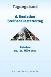 Straßenausstattertag 2013