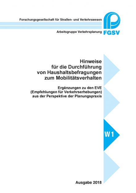 FGSV Hinweise für die Durchführung von Haushaltsbefragungen zum Mobilitätsverhalten