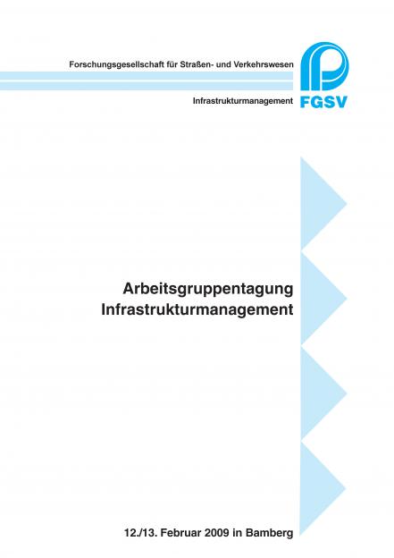 Arbeitsgruppentagung Infrastrukturmanagement 2009